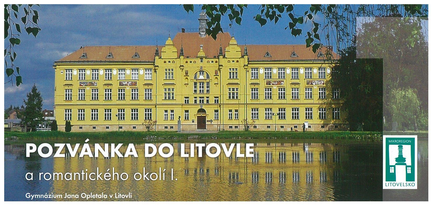 Pozvánka do Litovle a romantického okolí I, obrázek se otevře v novém okně